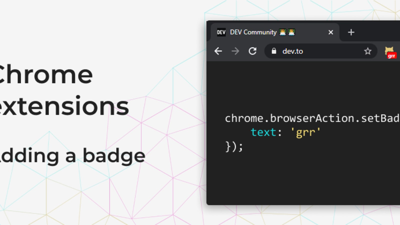 Chrome Extensions Adding a badge   DEV Community