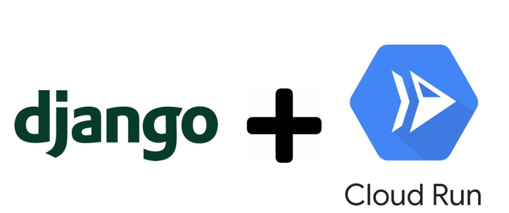 Cover image for App Django on serverless using Cloud Run - Part 1