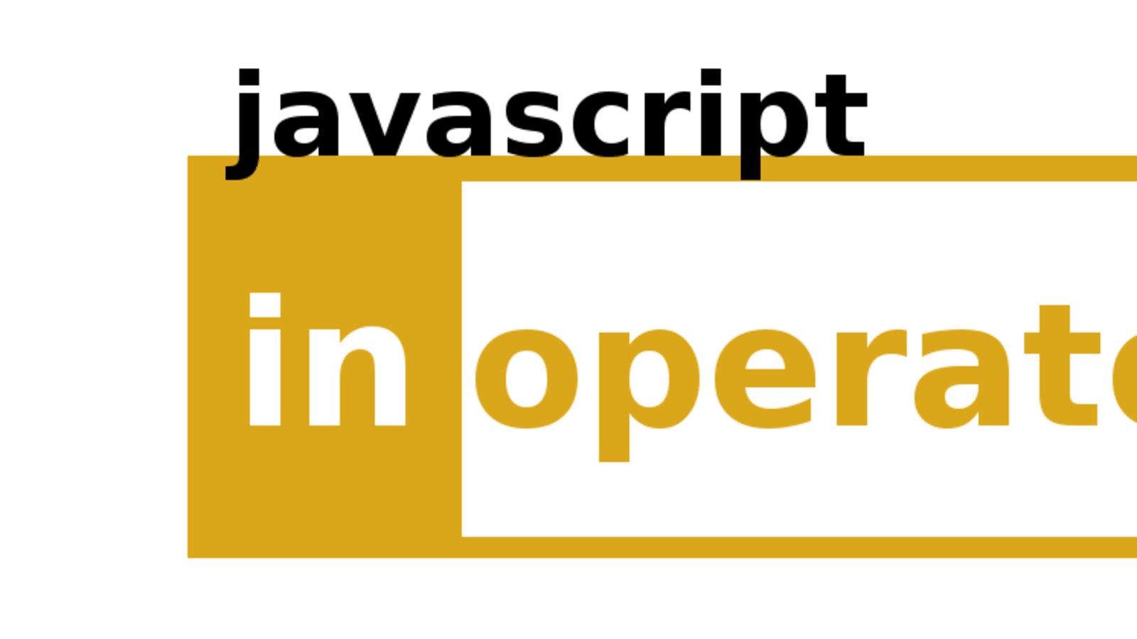JavaScript In Operator   DEV Community