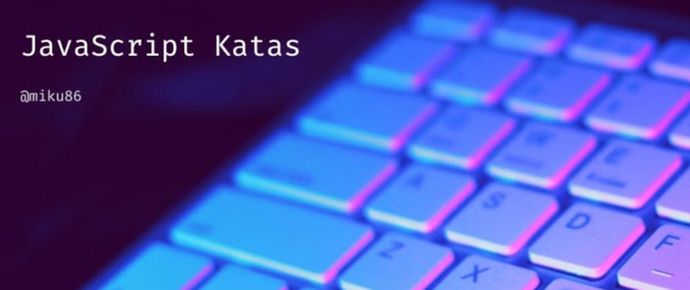 Cover image for JavaScript Katas: Missing values