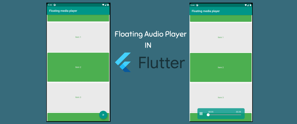 Cover image for Floating Audio Player in Flutter