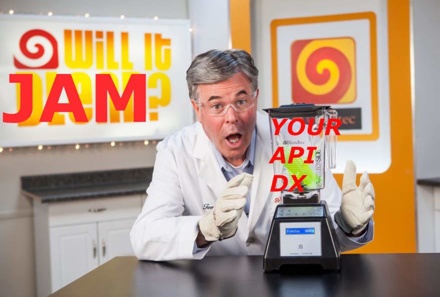 Your API Developer Experience: Will it JAM?