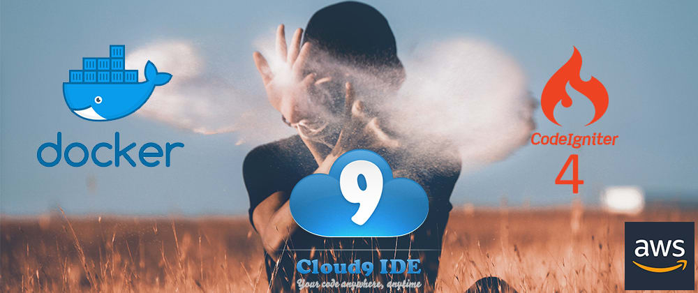 Cover image for Codeigniter 4 with Docker on AWS Cloud9