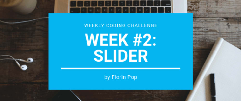 Cover image for Weekly Coding Challenge - week #2 - Slider