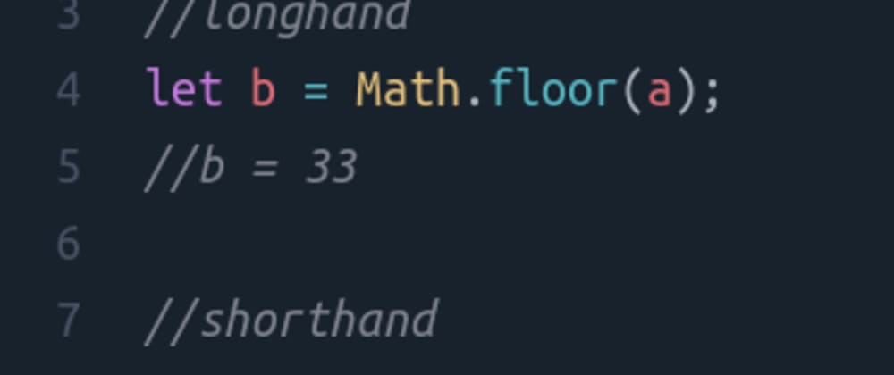 Cover image for Shorthand for Math.floor