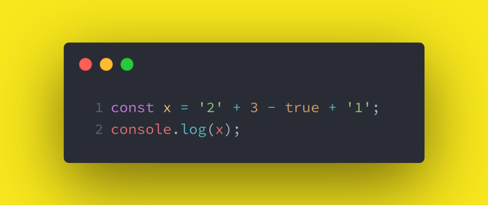 Cover image for JS Test #3: Adding strings to numbers and booleans