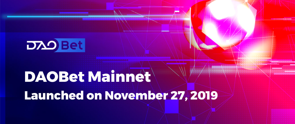 Cover image for The DAOBet Mainnet: Successfully Launched by Validators
