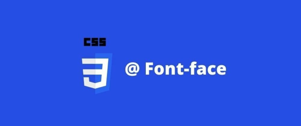 Cover image for CSS Font Face