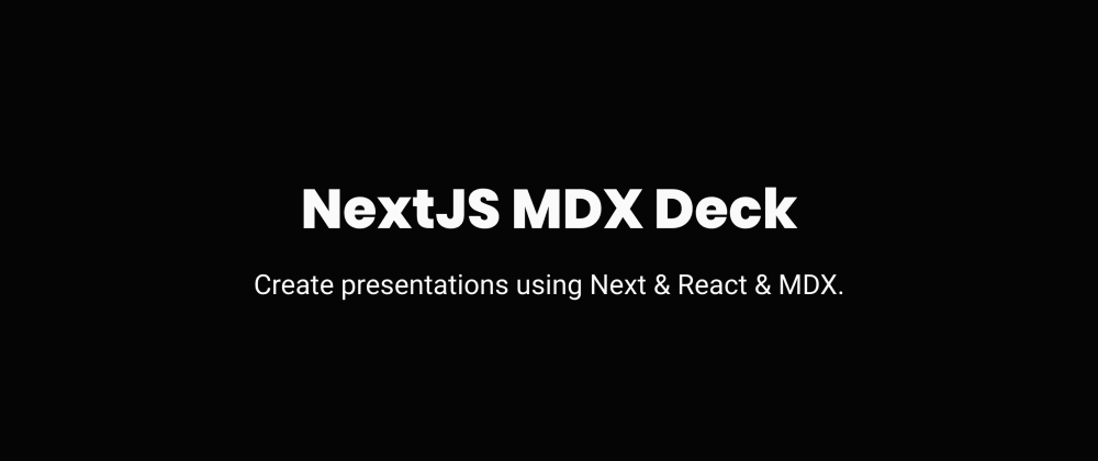 Cover image for Creating Speaker Decks with NextJS and MDX
