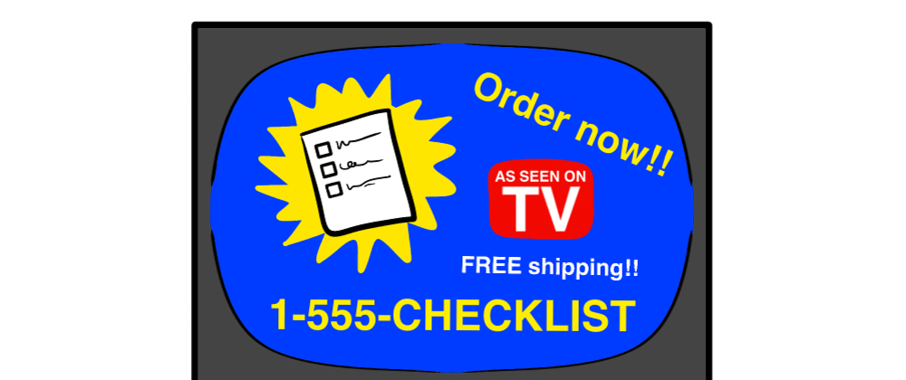 Cover image for An automatic interactive pre-commit checklist, in the style of infomercials