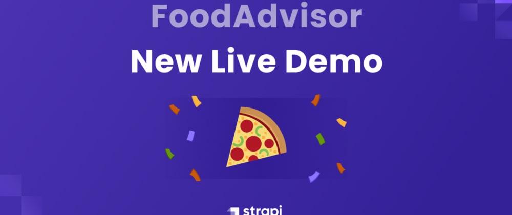 Cover image for New Strapi live demo: FoodAdvisor v2 using Strapi & Next.js