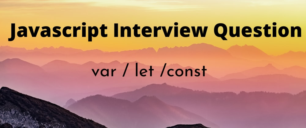 Cover image for What is the difference between var, let, and const declarations?