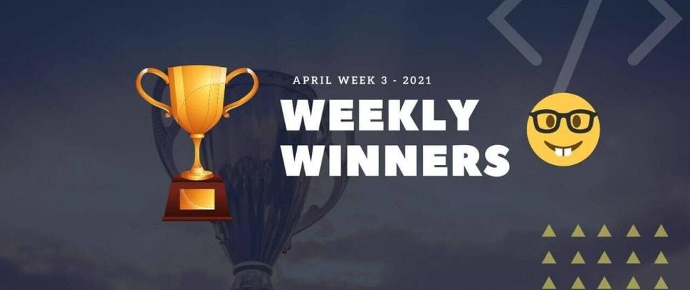 Cover image for DevDojo Weekly Winners Week 3 April 2021