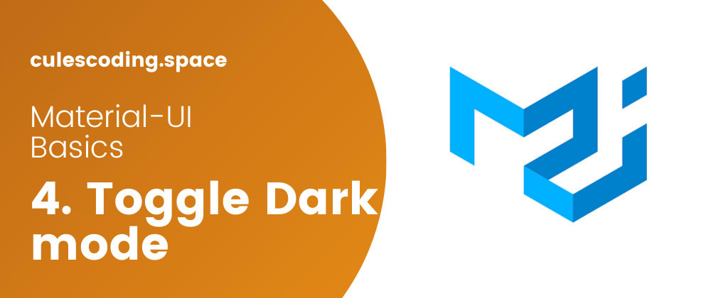 Cover image for Easily toggle between light and dark theme with Material-UI