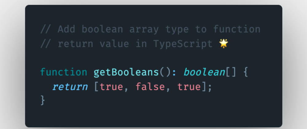 Cover image for How to add boolean array type to function return value in TypeScript?