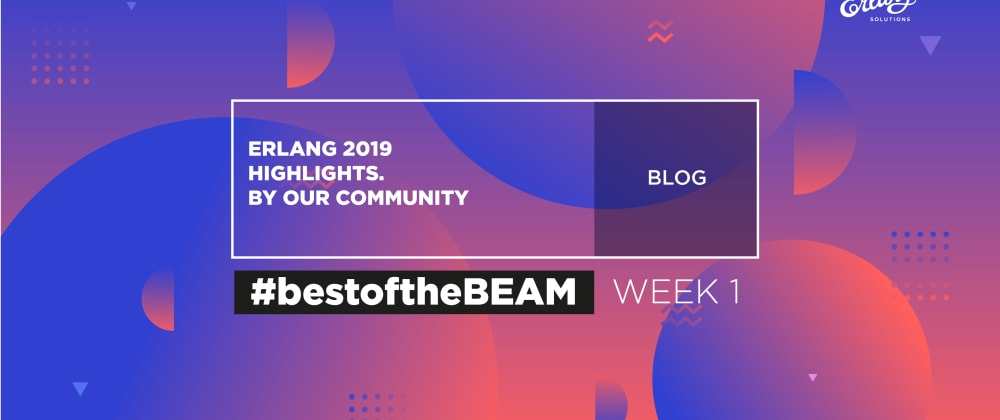 Cover image for Erlang Highlights 2019 - Best Of The BEAM.