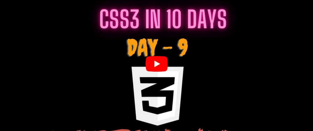 YouTube Video | CSS3 in 10 days — Day 9