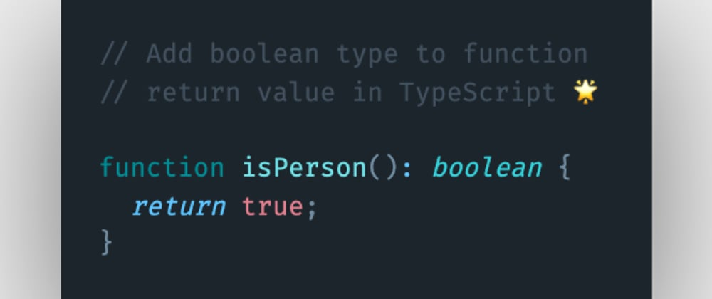 Cover image for How to add a boolean type to function return value in TypeScript?