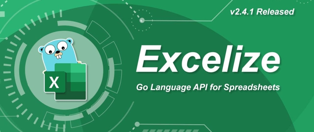 Cover image for Excelize 2.4.1 is Released