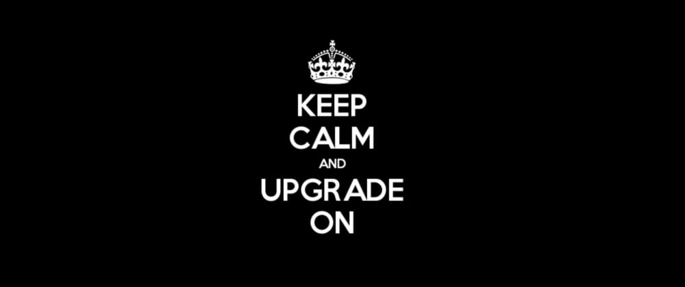 Cover image for Keep Calm and Upgrade On