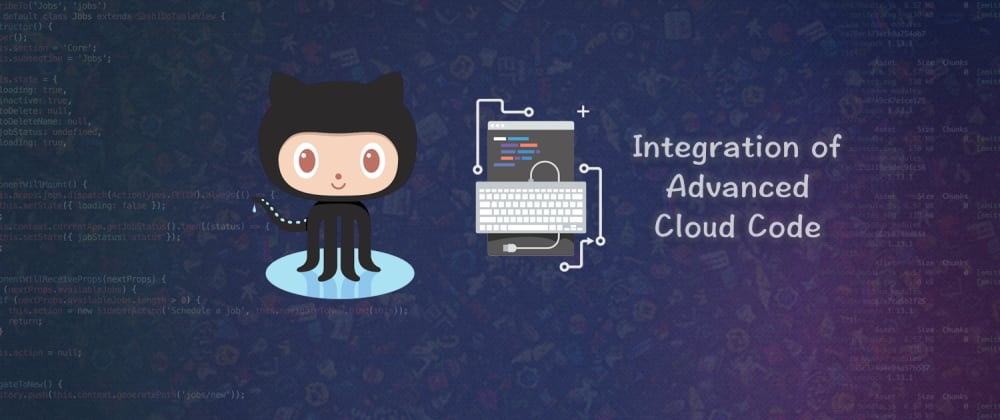 Cover image for GitHub integration of Advanced Cloud Code - part 1