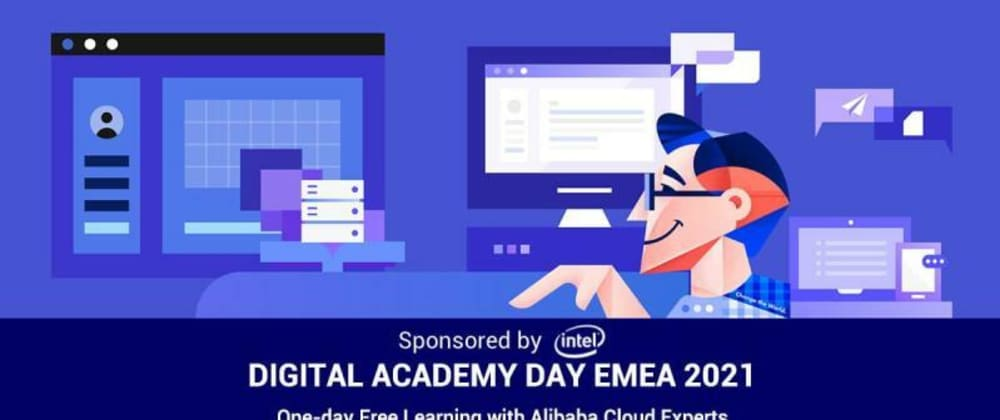 Cover image for Alibaba Cloud's Academy Day for Europe, the Middle East, and Africa (EMEA)