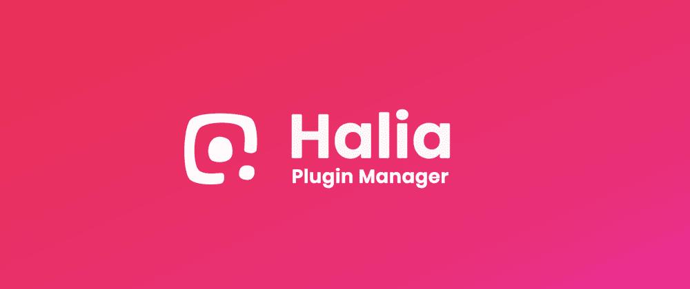 Cover image for Plugin Oriented Design with Halia