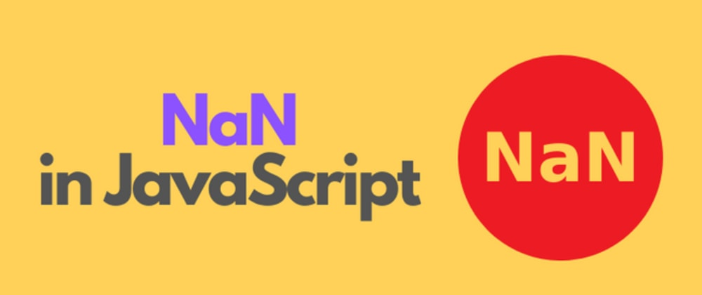 Cover image for #6) What is NaN property in JavaScript❓