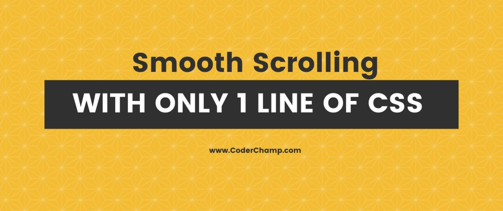 Cover image for Smooth Scrolling with Only 1 line of CSS (CSS Mastery)