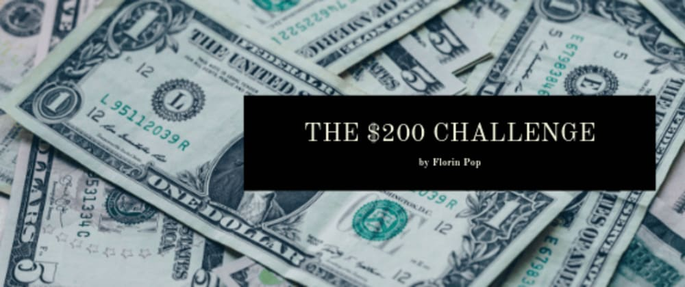 Cover image for The $200 Challenge