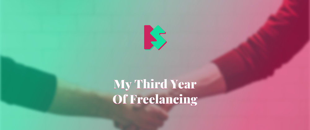 Cover image for My Third Year Of Freelancing