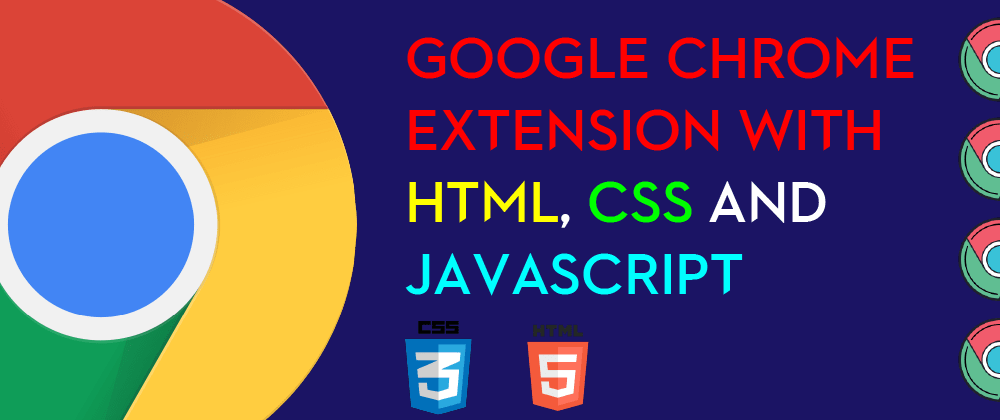 Cover Image for Create Chrome Extension With HTML, CSS, and JavaScript