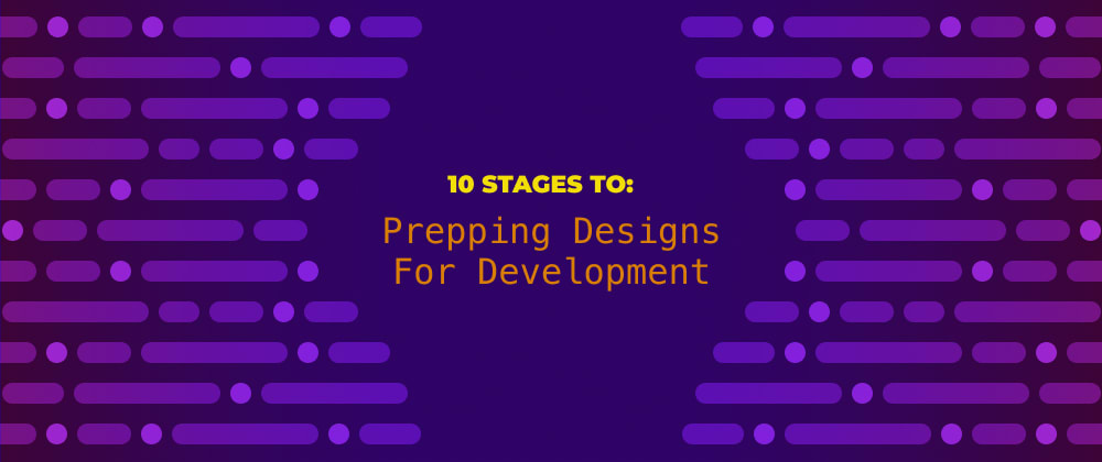 Cover image for How I Prepare Designs For Development  (Complete Guide)