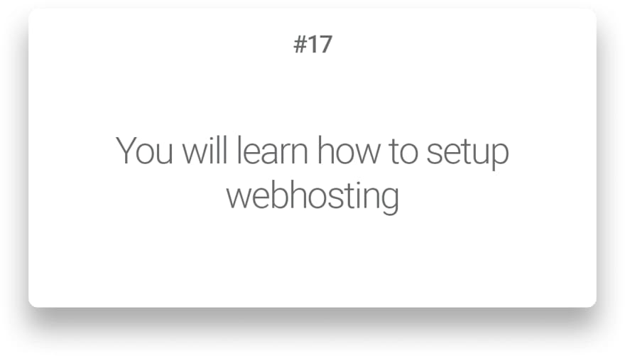 You will learn how to setup webhosting