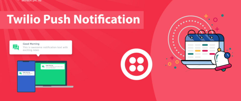 Cover image for Twilio Push Notification
