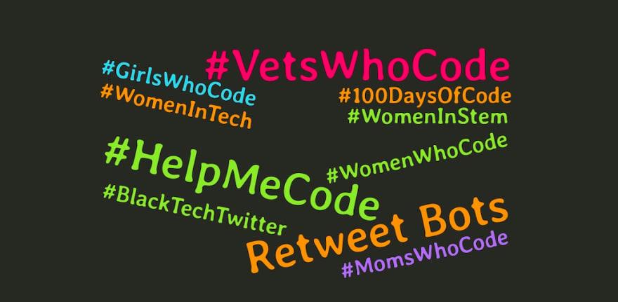 """Word cloud of """"#HelpMeCode, #VetsWhoCode, #100DaysOfCode, #WomenWhoCode, #BlackTechTwitter, #MomsWhoCode, #GirlsWhoCode, #WomenInTech, #WomenInStem"""""""