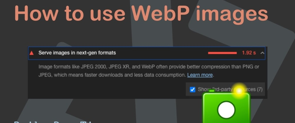 Cover image for How to use WebP images