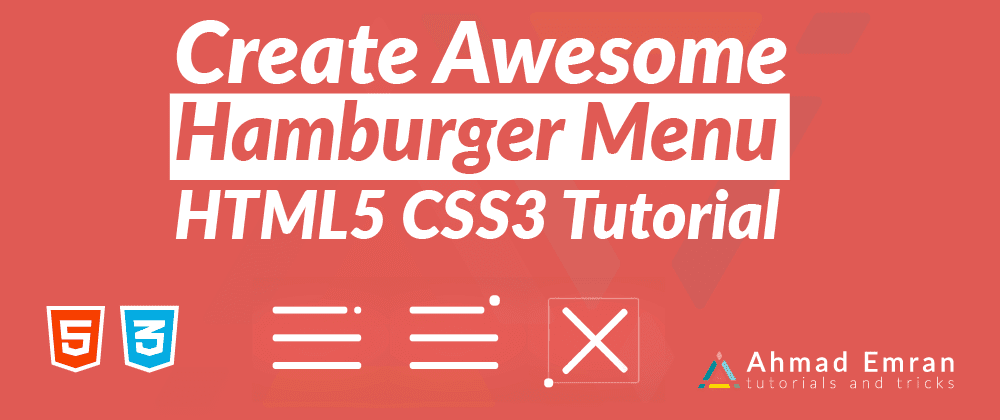 Cover image for Awesome CSS Hamburger Menu - HTML5 CSS3 Tutorial