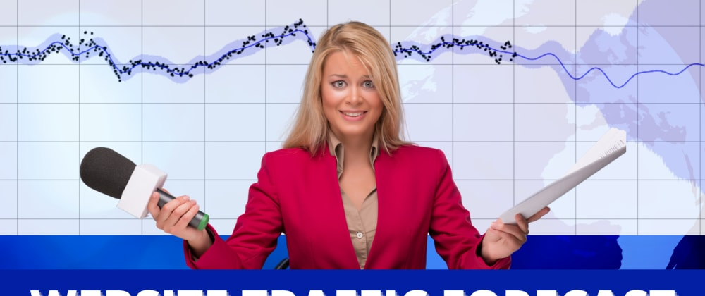 Cover image for How to Forecast Website Traffic