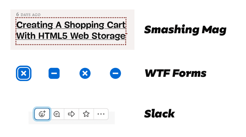 Focus styles on Smashing Mag, WTF Forms and Slack