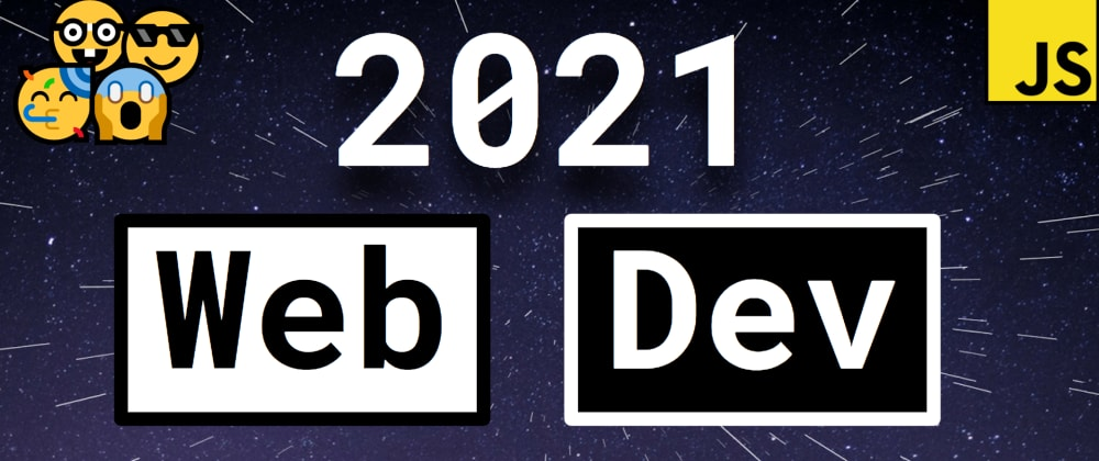 Cover image for Web development in 2021: a quickstart guide