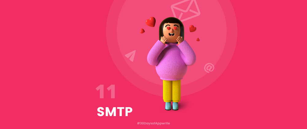 Cover image for #30DaysOfAppwrite : Getting Started with SMTP