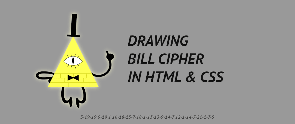 Cover image for Drawing Bill Cipher in CSS