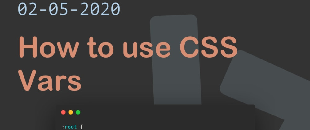 Cover image for How to use CSS Vars