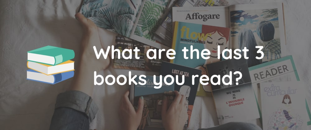 Cover image for What are the last 3 books you read? 📚🤓