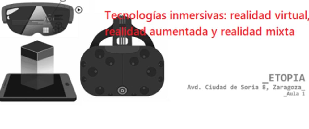 Cover image for Tecnologías inmersivas: realidad virtual, realidad aumentada y realidad mixta.
