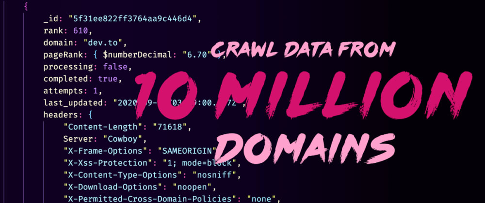 Cover image for HTTP Headers from ~10 Million domains - An Open Dataset