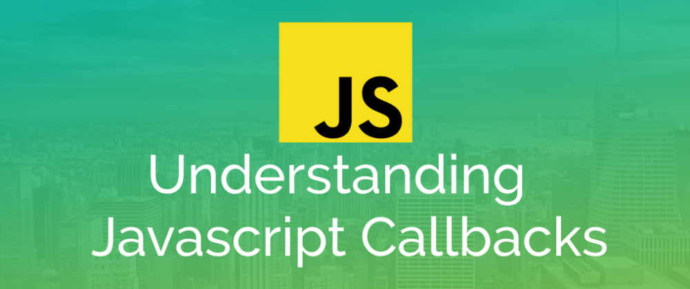 Cover image for What are JavaScript Callbacks Anyway?