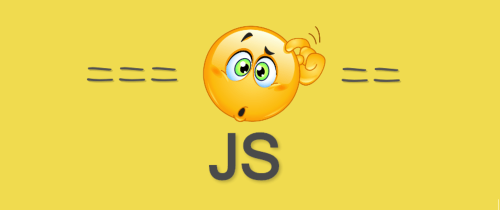 Cover image for JavaScript == VS === The truth