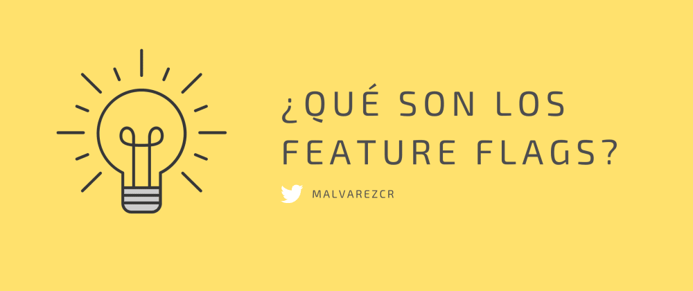 Cover image for ¿Qué son los feature flags?